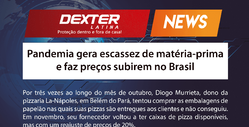 Pandemia gera escassez de matéria-prima e faz preços subirem no Brasil