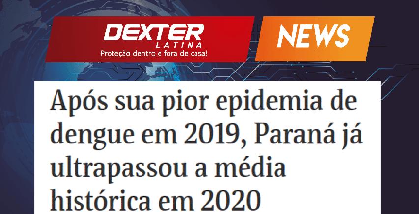 Após sua pior epidemia de dengue em 2019, Paraná já ultrapassou a media histórica em 2020