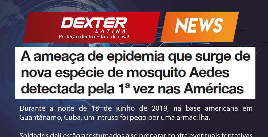 A ameaça de epidemia que surge de nova espécie de mosquito Aedes detectada pela 1ª vez nas Américas
